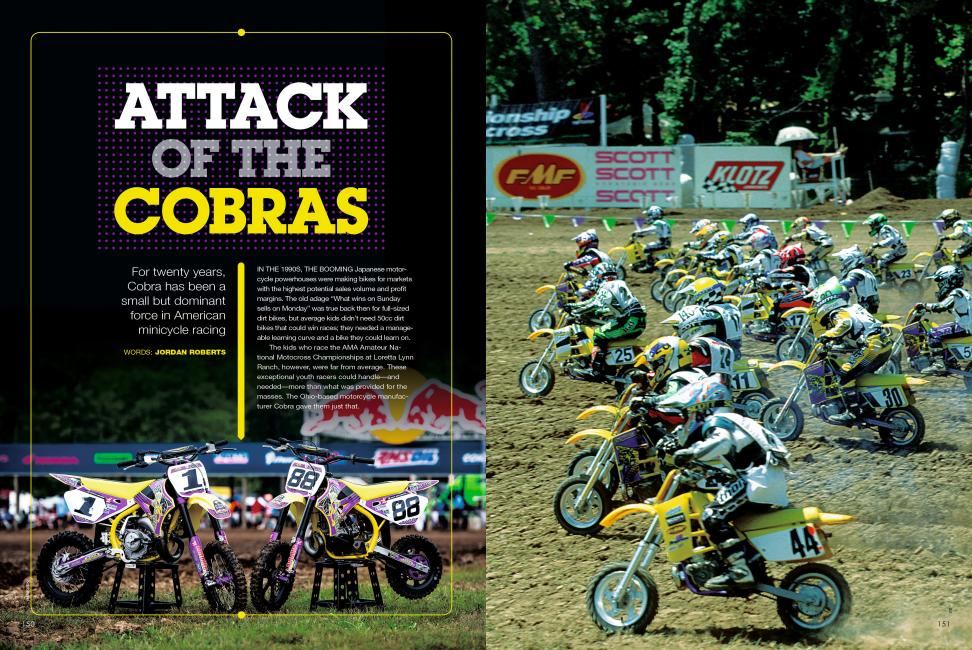 "Read ""Attack of the Cobras"" in the July '14 issue of Racer X."
