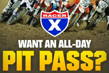 Racer X All-Day Pit Pass at Thunder Valley