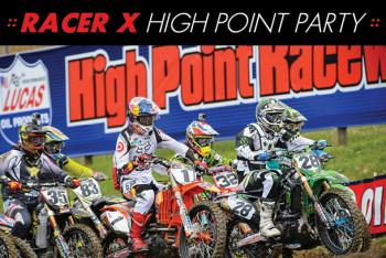 Racer X High Point Party Tonight