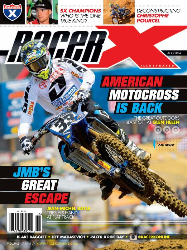 The August 2014 Issue - Racer X Illustrated Motocross Magazine