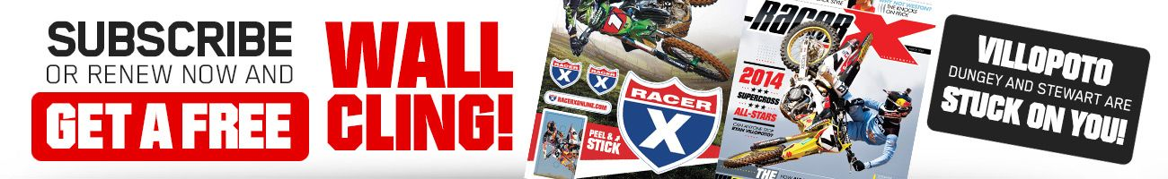 Subscribe to Racer X Illustrated and get a Racer X Wall Cling