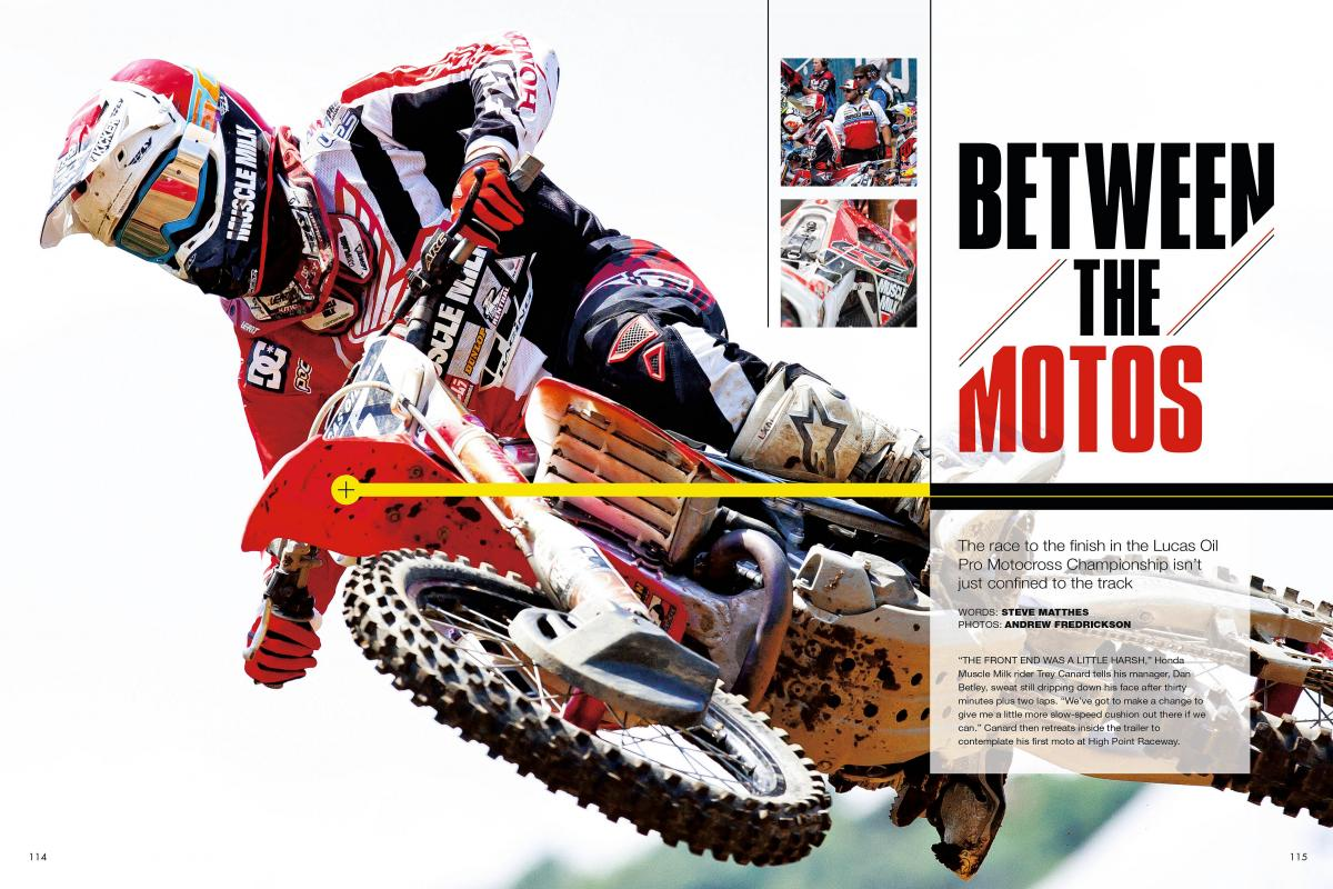 What does it take to get a pro bike ready for the second moto? We kept a close eye on Trey Canard's #41 Honda CRF450R at High Point to find out. Page 114