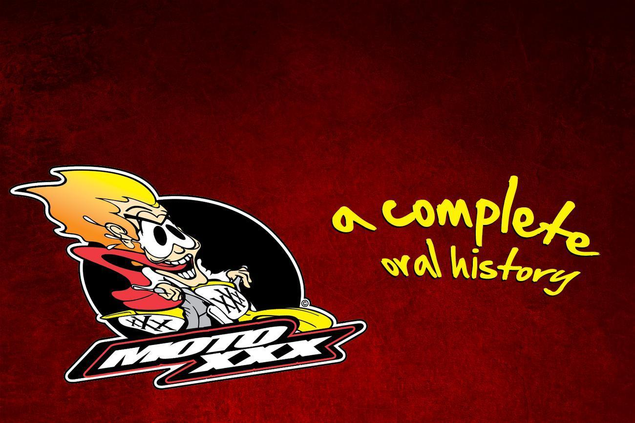 Moto XXX: The Complete Oral History