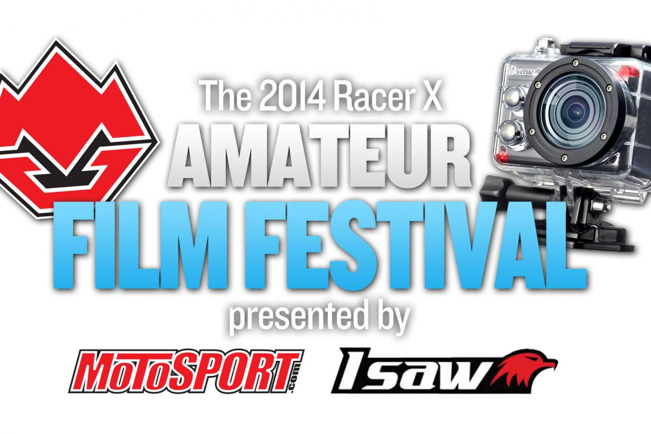 Racer X Amateur Film Festival Tips