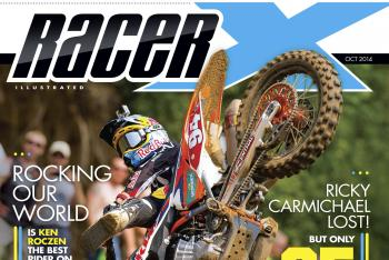 Racer X October 2014 Digital Edition Now Available
