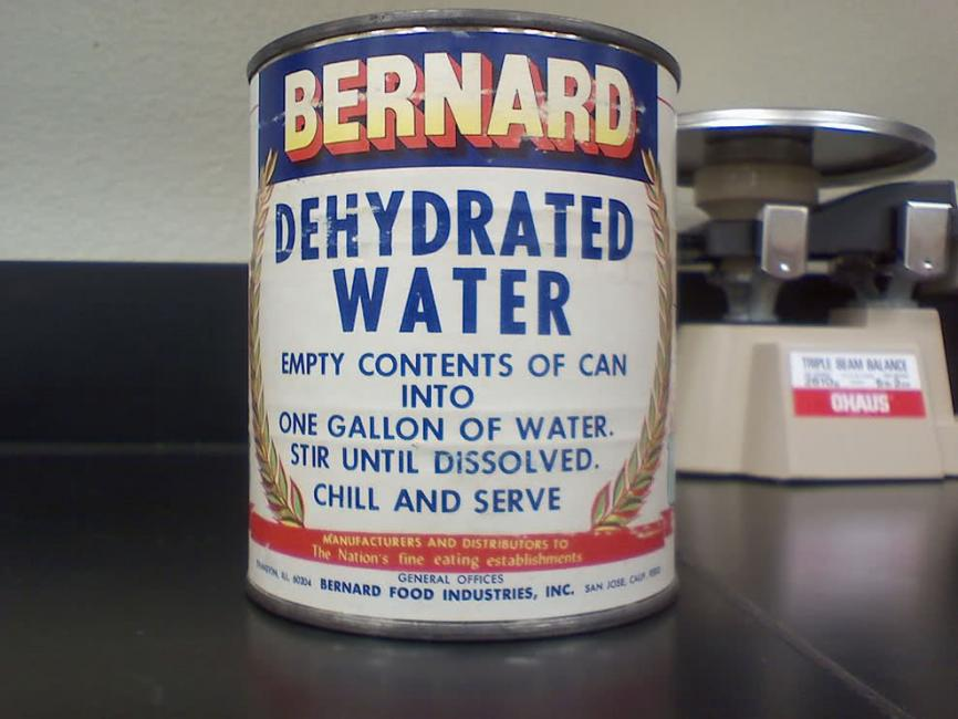 Dehydrated? Wait, that gives me a million-dollar idea.