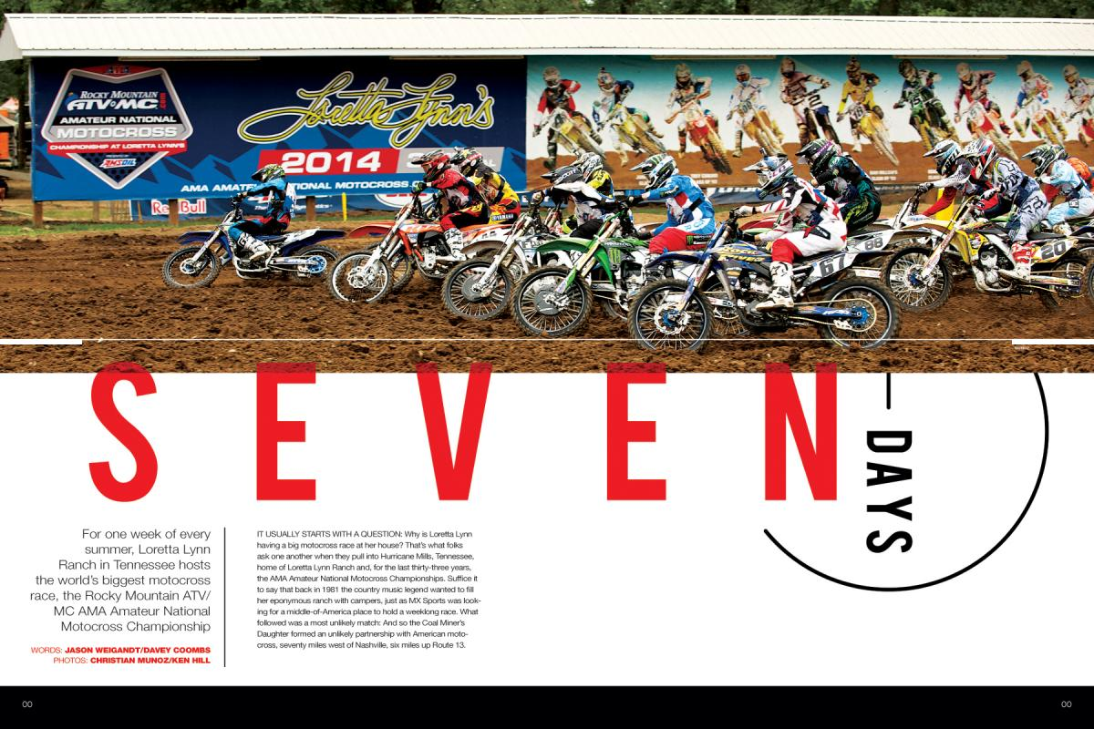 Every August, the moto world turns its eyes to Tennessee for the Rocky Mountain ATV/MC AMA Amateur National Motocross Championship at Loretta Lynn's. Page 100