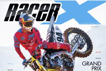 Racer X December 2014 Digital Edition Now Available