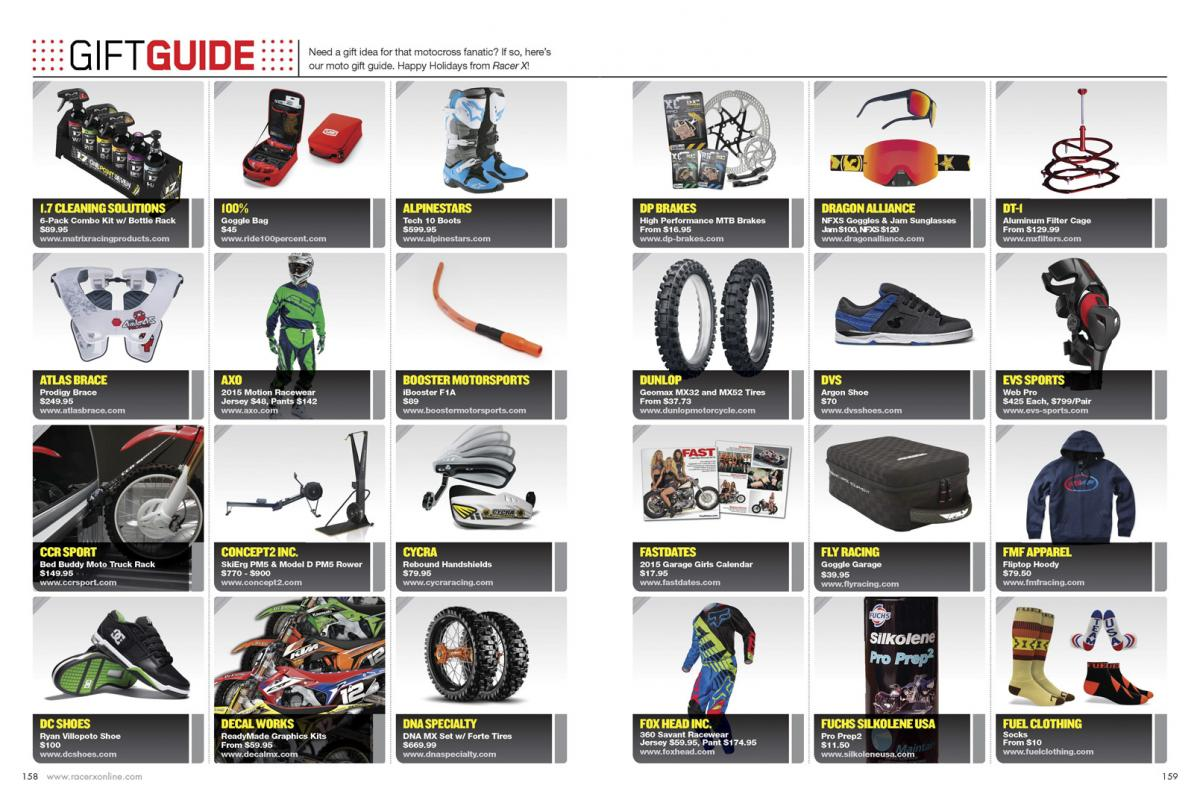 Find the perfect moto gifts for your friends, your family members, or maybe just yourself. Page 158