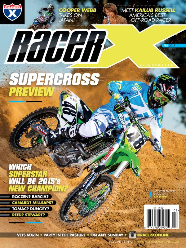 The February 2015 Issue - Racer X Illustrated Supercross Magazine
