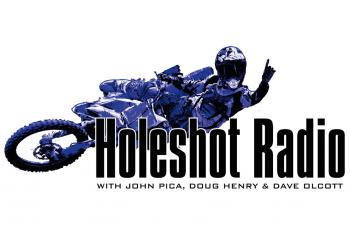 This Week on Holeshot Radio