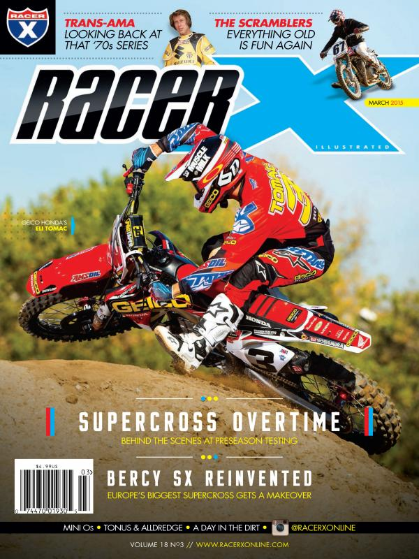 The March 2015 Issue - Racer X Illustrated Supercross Magazine