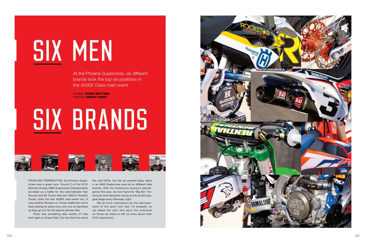 At the Phoenix Supercross, something rare happened: the top six spots were occupied by six different bike brands. Here's what all six mechanics had to say about that night. Page 122