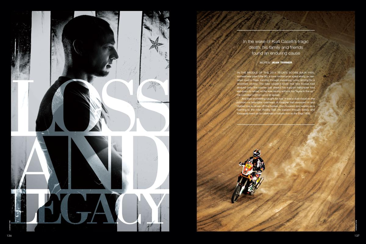 The Kurt Caselli Foundation is making off-road racing safer and keeping a great racer's—and a great man's—legacy alive. Page 136