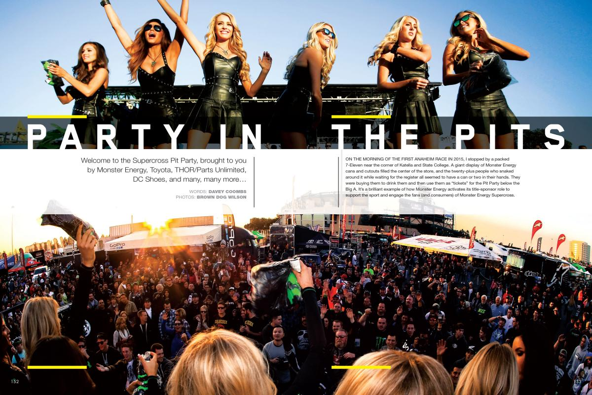 Welcome to the Supercross Pit Party, brought to you by Monster Energy, Toyota, THOR/Parts Unlimited, DC Shoes, and many, many, many more…. Page 152