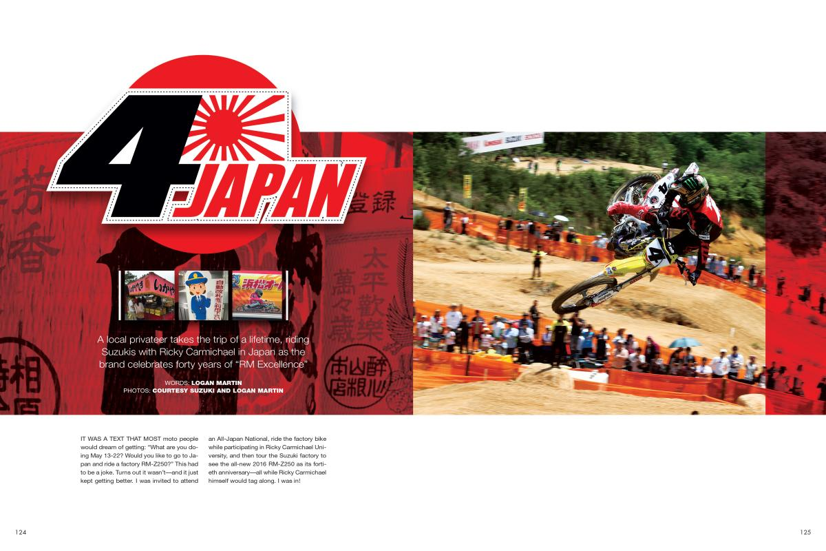 "Local privateer Logan Martin got the text of a lifetime: ""Would you like to go to Japan and ride a factory RM-Z250 with Ricky Carmichael?"" He, uh, said yes. Page 124"