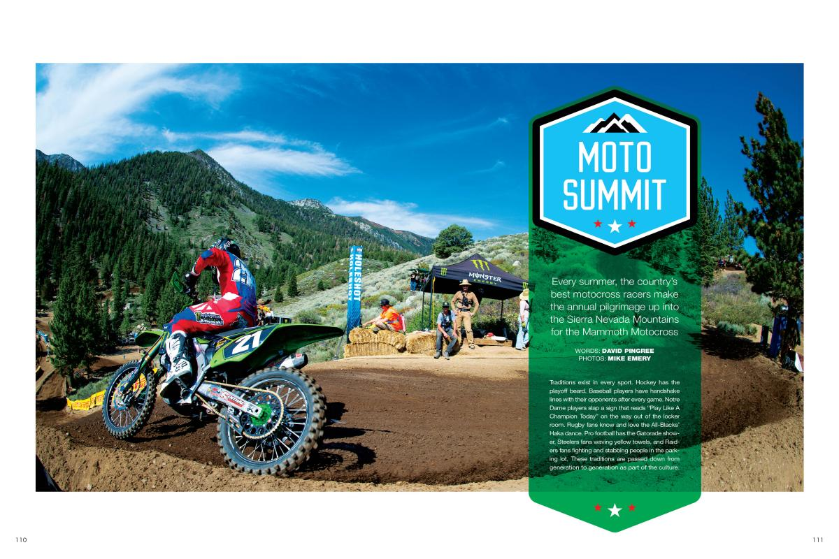 For forty-seven years, motocross families have been making the trek into California's Sierra Nevadas for epic Mammoth Motocross. Page 110