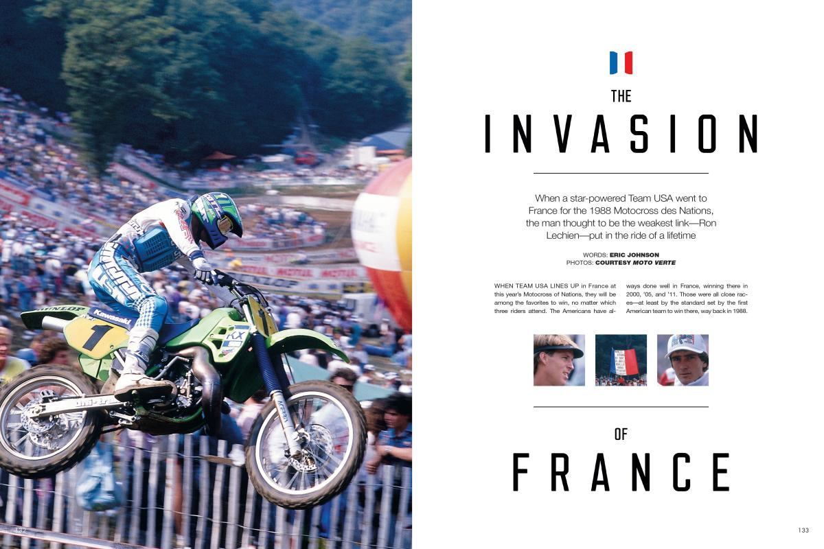 For the 1988 Motocross des Nations, Team USA had Rick Johnson, Jeff Ward, and Ron Lechien—but the hometown French team had a secret weapon in the young Jean-Michel Bayle. Page 132