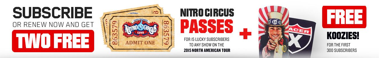 Subscribe to Racer X Illustrated and get Nitro Circus and Racer X koozies