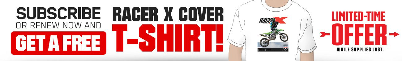 Subscribe to Racer X Illustrated and get Racer X December cover t-shirt featuring Jeremy McGrath