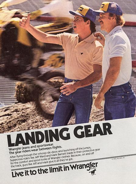 Wrangler Jeans stepped up in a big way in the 80's and even incorporated stars like Jeff Ward and Mark Barnett in their ads.
