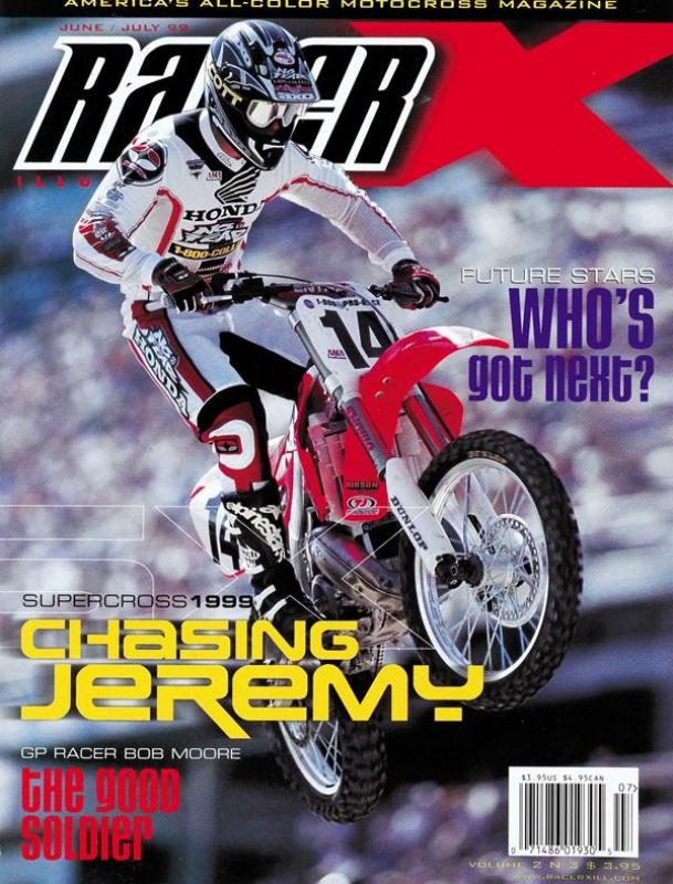 The June/July 1999 Issue - Racer X Illustrated Motocross Magazine
