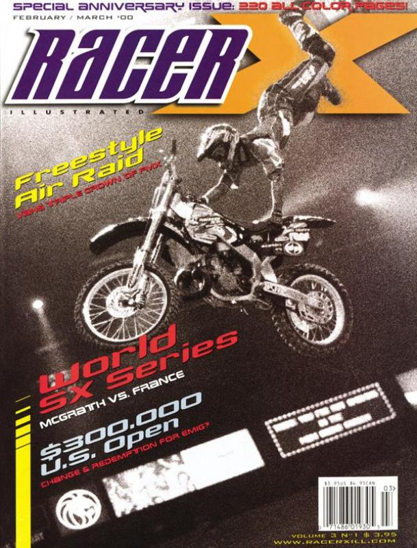 The Feb/March 2000 Issue - Racer X Illustrated Supercross Magazine
