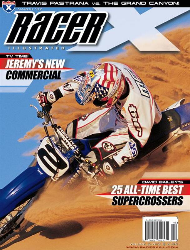 The March 2002 Issue - Racer X Illustrated Supercross Magazine