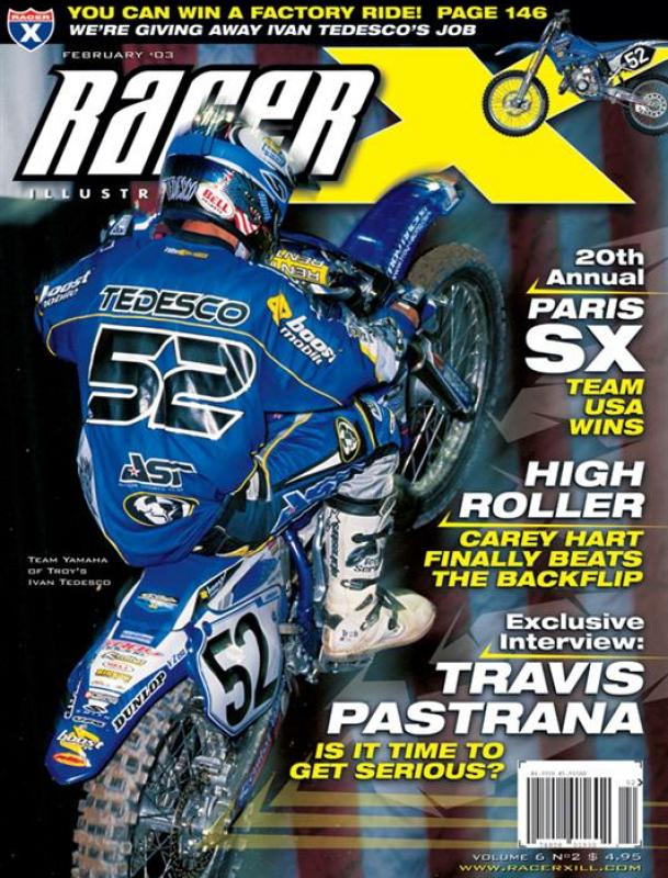 The February 2003 Issue - Racer X Illustrated Supercross Magazine