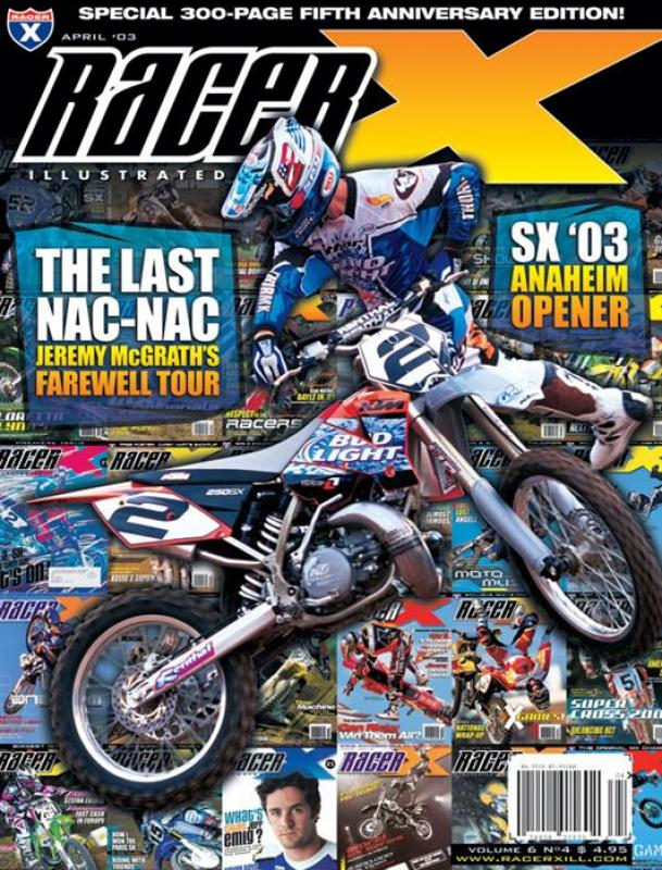 The April 2003 Issue - Racer X Illustrated Motocross Magazine