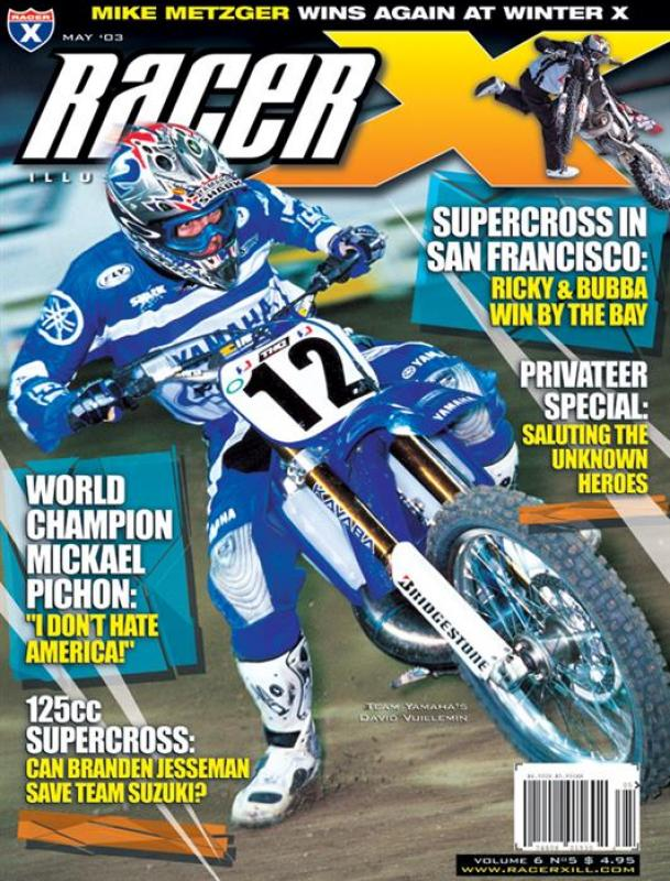 The May 2003 Issue - Racer X Illustrated  Magazine