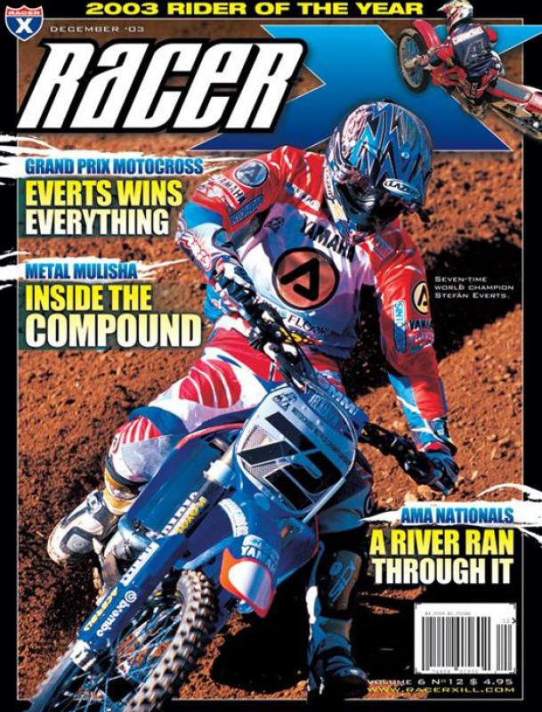 The December 2003 Issue - Racer X Illustrated Supercross Magazine