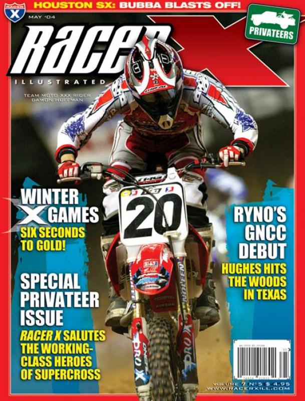 The May 2004 Issue - Racer X Illustrated Motocross Magazine
