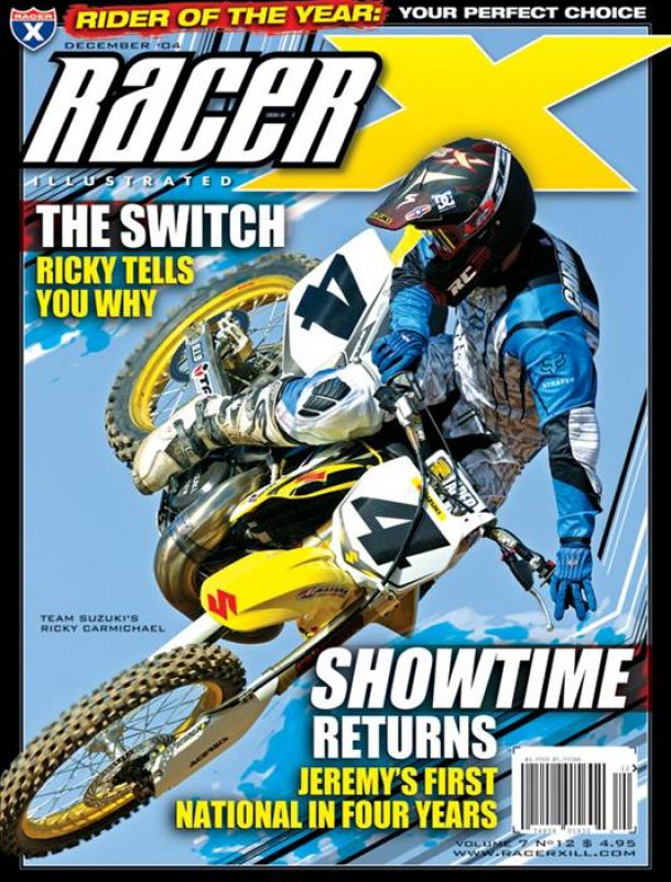 The December 2004 Issue - Racer X Illustrated Supercross Magazine