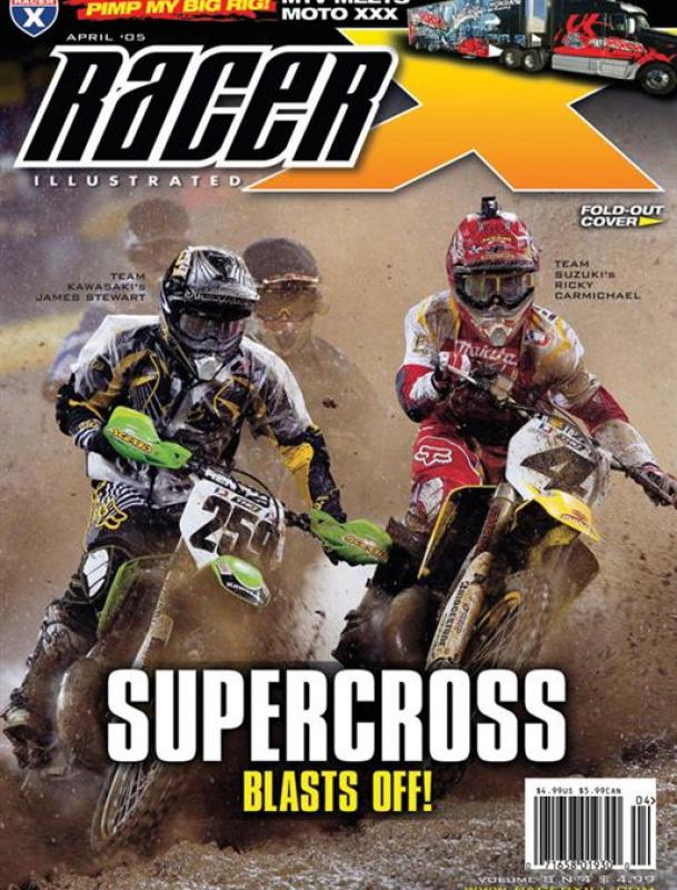 The April 2005 Issue - Racer X Illustrated  Magazine