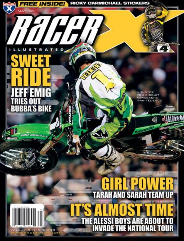The May 2005 Issue - Racer X Illustrated Motocross Magazine