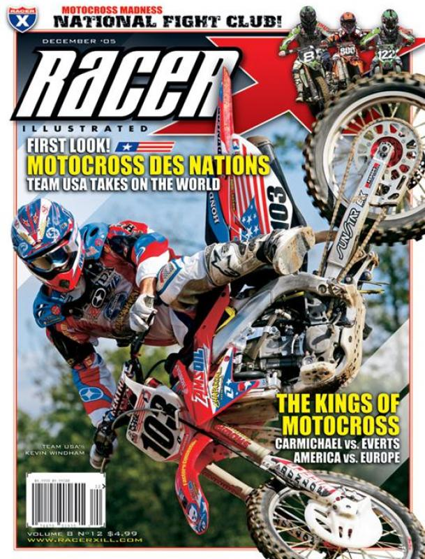 The December 2005 Issue - Racer X Illustrated Supercross Magazine