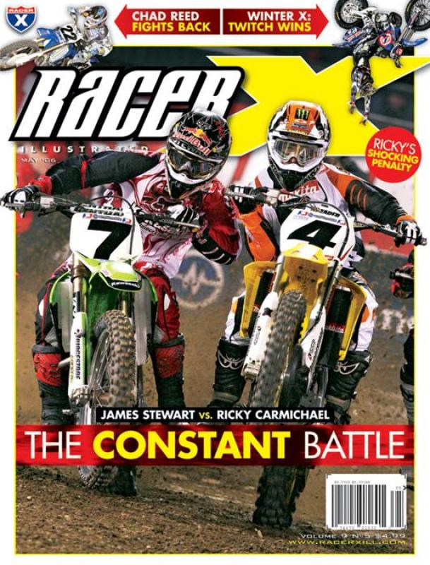The May 2006 Issue - Racer X Illustrated Motocross Magazine