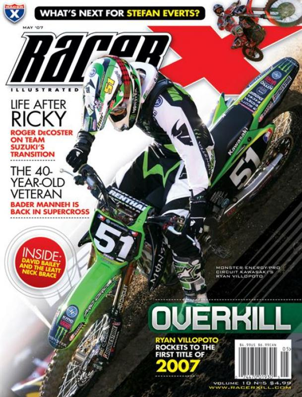 The May 2007 Issue - Racer X Illustrated Motocross Magazine