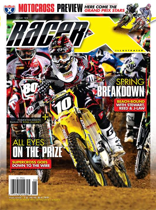 The June 2009 Issue - Racer X Illustrated Motocross Magazine