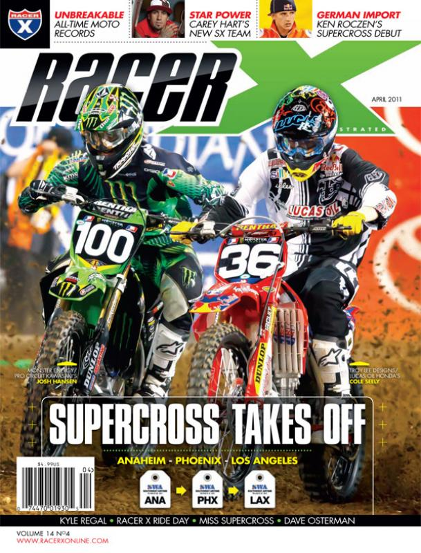 The April 2011 Issue - Racer X Illustrated Supercross Magazine