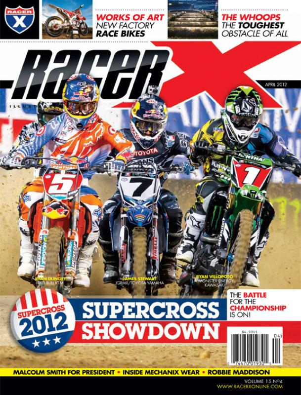The April 2012 Issue - Racer X Illustrated Supercross Magazine