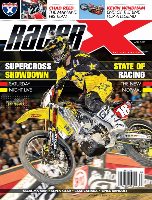 The April 2013 Issue - Racer X Illustrated Supercross Magazine