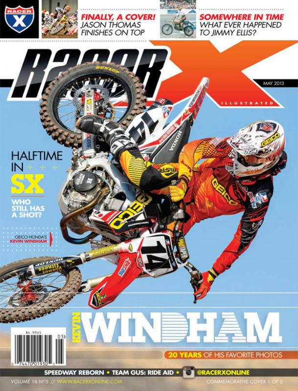 The May 2013 Issue - Racer X Illustrated Supercross Magazine