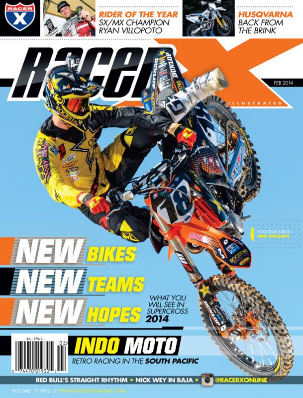 The February 2014 Issue - Racer X Illustrated Supercross Magazine