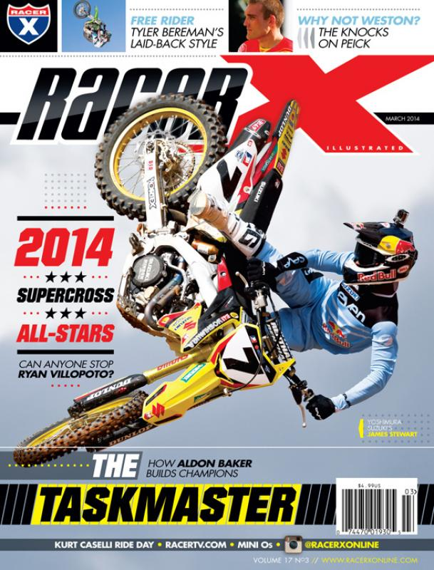 The March 2014 Issue - Racer X Illustrated Supercross Magazine