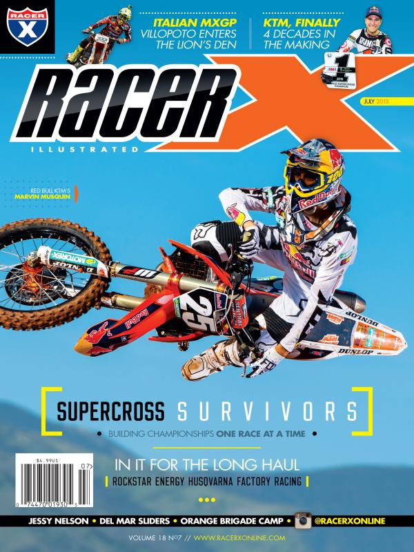 The July 2015 Issue - Racer X Illustrated Motocross Magazine