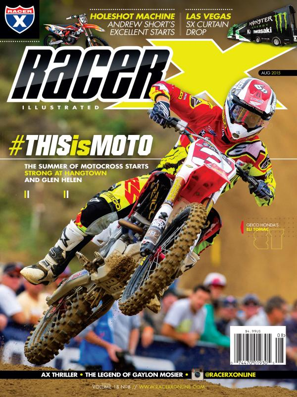 The August 2015 Issue - Racer X Illustrated Motocross Magazine