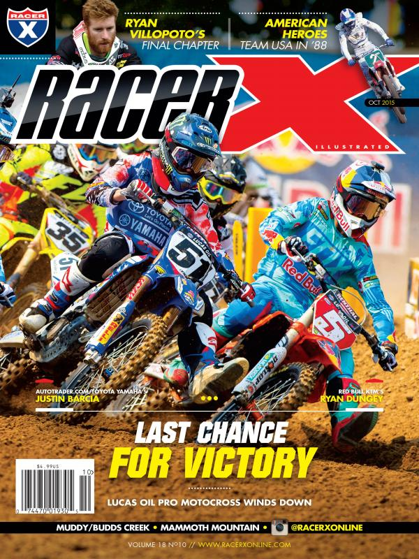 The October 2015 Issue - Racer X Illustrated Motocross Magazine
